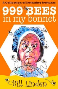 IMG: Bill Linden's 999 Bees in my Bonnet